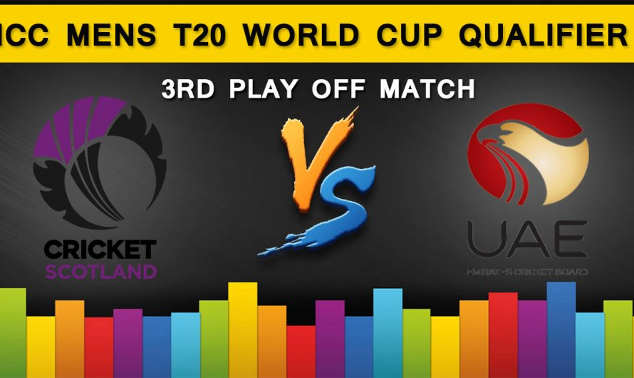 ICC T20 World Cup Qualifier 2019: Scotland vs United Arab Emirates, 3rd Play Off  Match Prediction