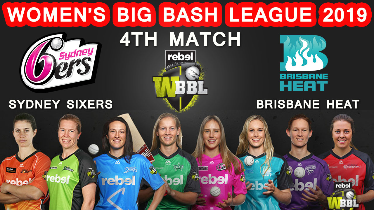 4th Match Sydney Sixers Women vs Brisbane Heat Women