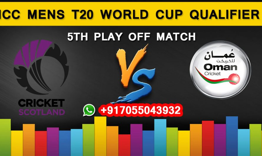 ICC T20 World Cup Qualifier 2019: Scotland vs Oman, 5th Play Off  Match Prediction