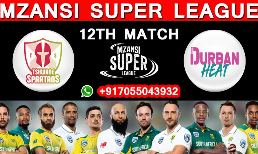 12TH Match MSL 2019, Tshwane Spartans vs Durban Heat, Match Prediction & TIPS, TS VS DH