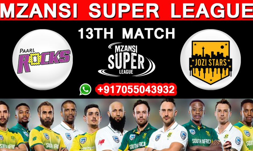 13TH Match MSL 2019, Paarl Rocks vs Jozi Stars, Match Prediction & TIPS, PR VS JS, Mzansi Super League 2019
