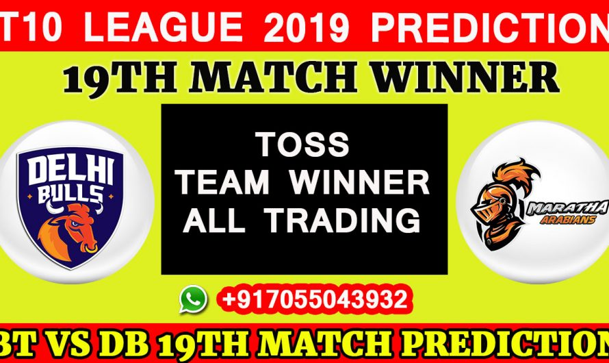 19th Match T10 2019, Delhi Bulls vs Maratha Arabians, Match Prediction & TIPS, DB VS MA