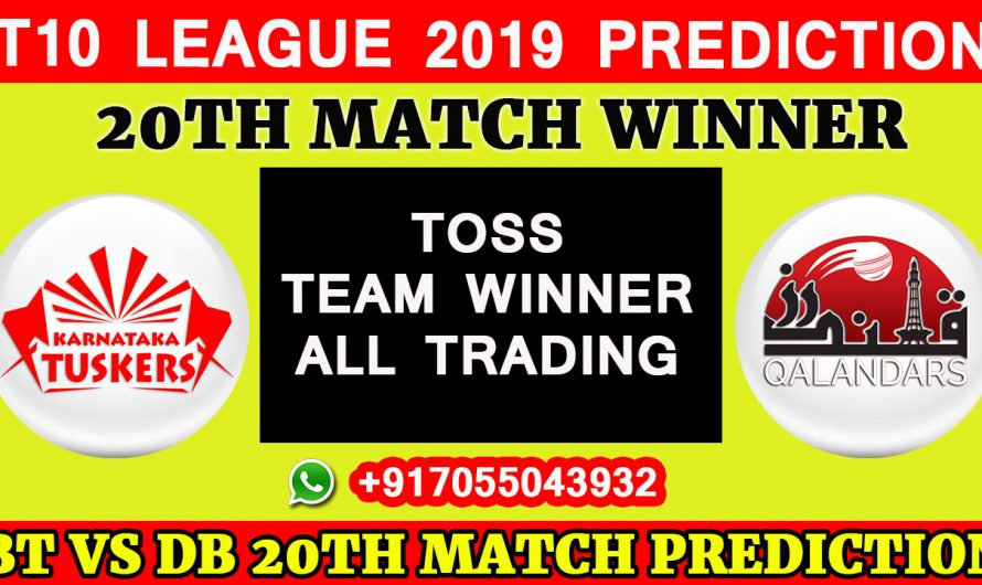 20th Match T10 2019, Karnataka Tuskers vs Qalandars, Match Prediction & TIPS, KT VS QL