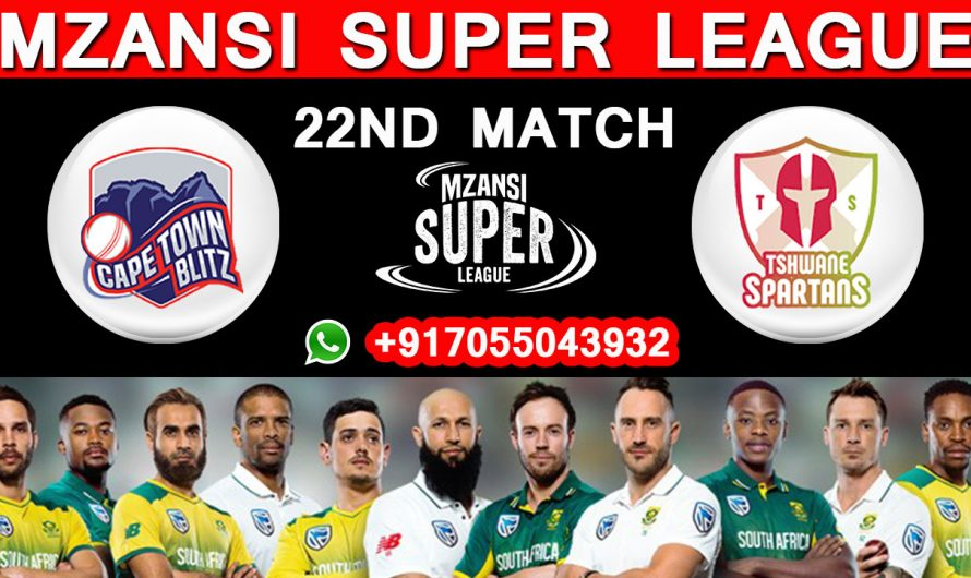 22ND Match MSL 2019, Cape Town Blitz vs Tshwane Spartans, Match Prediction & TIPS, CTB VS TS