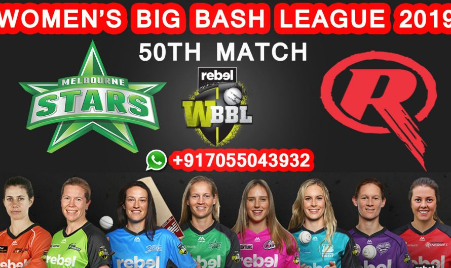 50TH Match WBBL 2019, Melbourne Stars vs Melbourne Renegades, Match Prediction & TIPS, MLS VS MLR