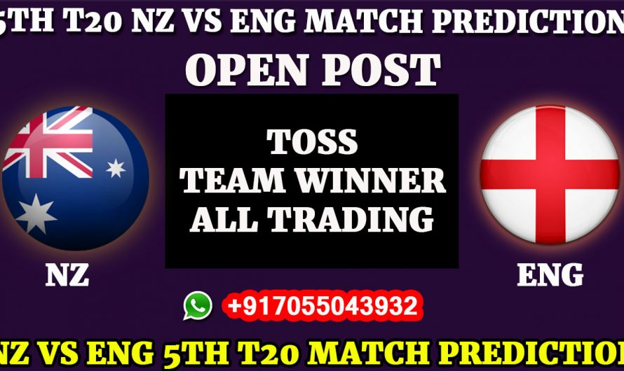 5TH T20 Match, England VS New Zealand, Match Prediction, ENG VS NZ