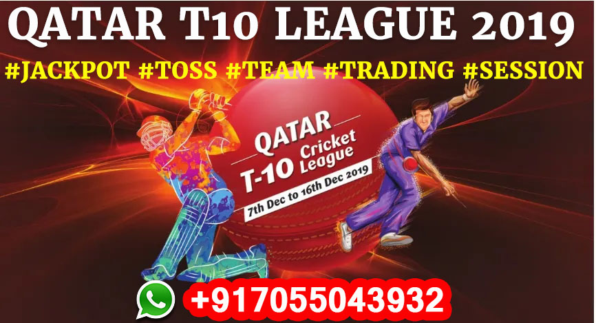 Qatar T10 League 2019 Schedule: Team, Squads, Player List, Full Fixing Reports, Prediction & Tips