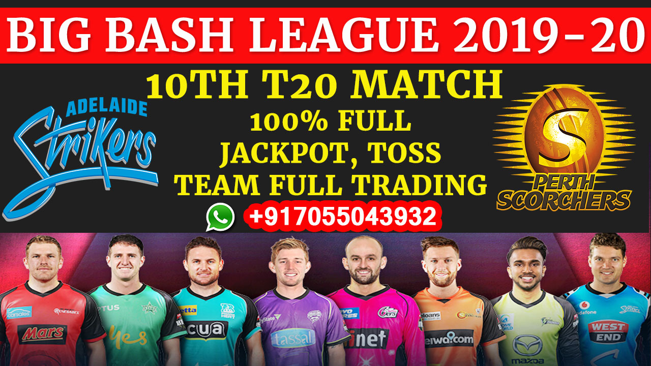 10TH T20 Match, BBL 2019-20: Adelaide Strikers vs Perth ...