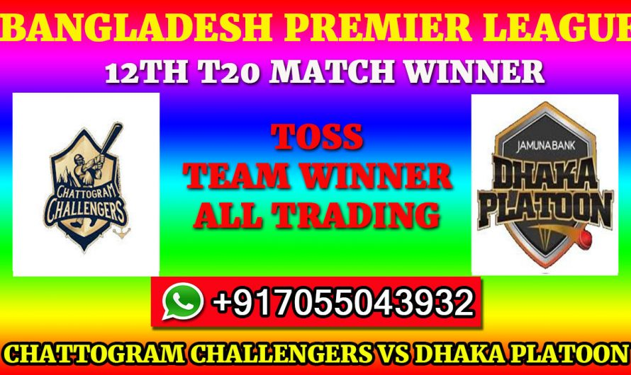 12TH T20 Match, BPL 2019-20: Chattogram Challengers vs Dhaka Platoon, Full Prediction & Tips