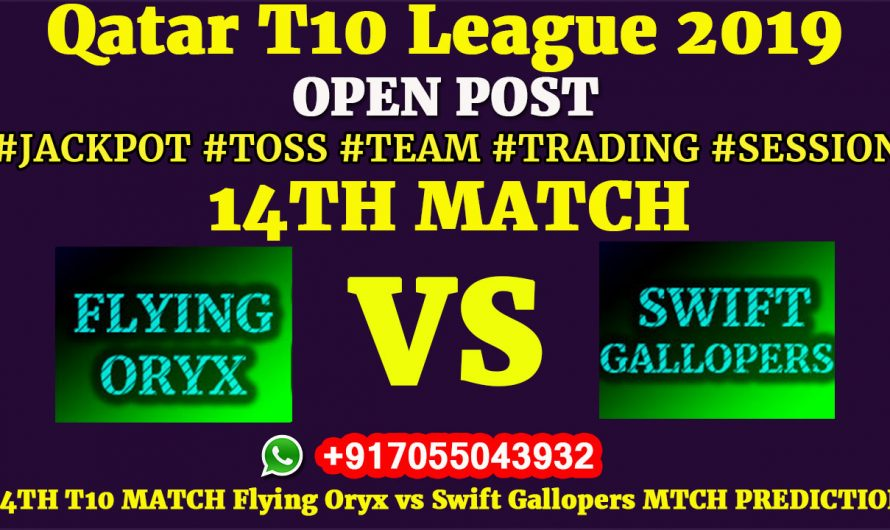 14TH Match, Qatar T10 League 2019: Flying Oryx vs Swift Gallopers, Match Prediction & Tips