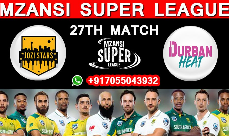 27TH Match MSL 2019,Jozi Stars vs Durban Heat, Match Prediction & TIPS, JS VS DH