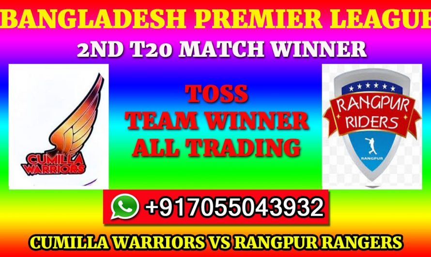 2ND T20 Match, BPL 2019-20: Cumilla Warriors vs Rangpur Rangers, Full Prediction & Tips