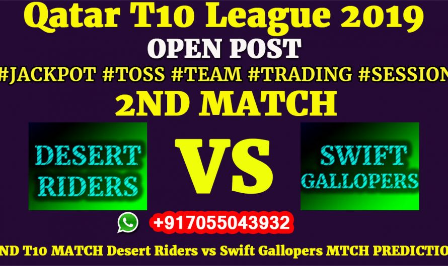2ND Match, Qatar T10 League 2019: Desert Riders vs Swift Gallopers, Match Prediction & Tips