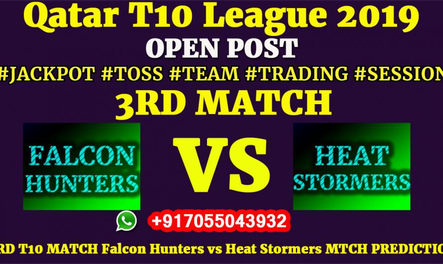3RD Match, Qatar T10 League 2019: Falcon Hunters vs Heat Stormers, Match Prediction & Tips