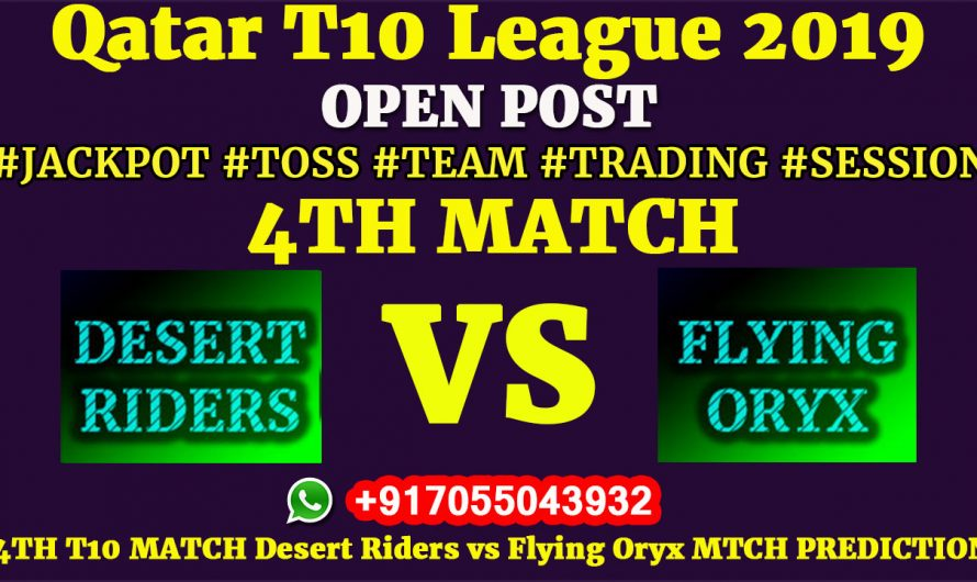 4TH Match, Qatar T10 League 2019: Desert Riders vs Flying Oryx, Match Prediction & Tips