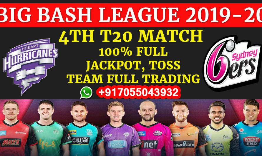 4TH T20 Match, BBL 2019-20: Hobart Hurricanes vs Sydney Sixers, Full Prediction & Tips
