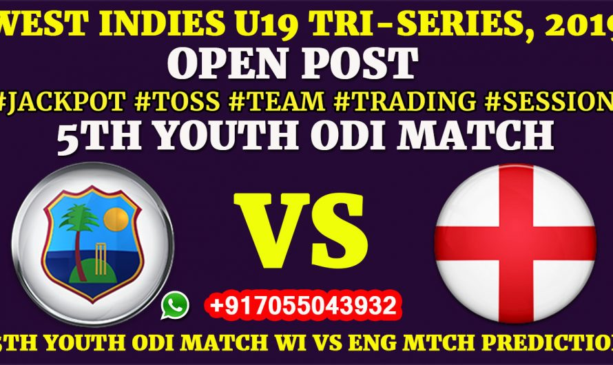 5TH YOUTH ODI MATCH, West Indies U19 vs England U19, Full Prediction & Tips