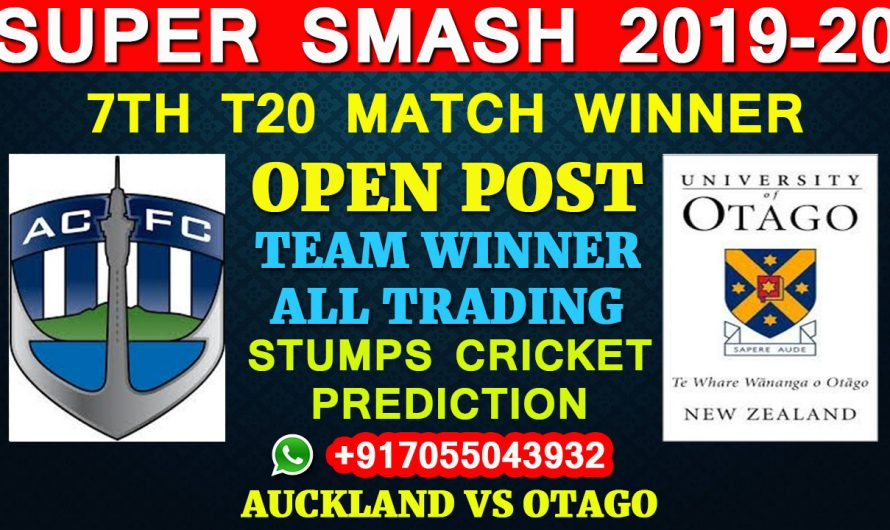 7TH T20 Match, Super Smash 2019-20: Auckland vs Otago, Full Prediction & Tips