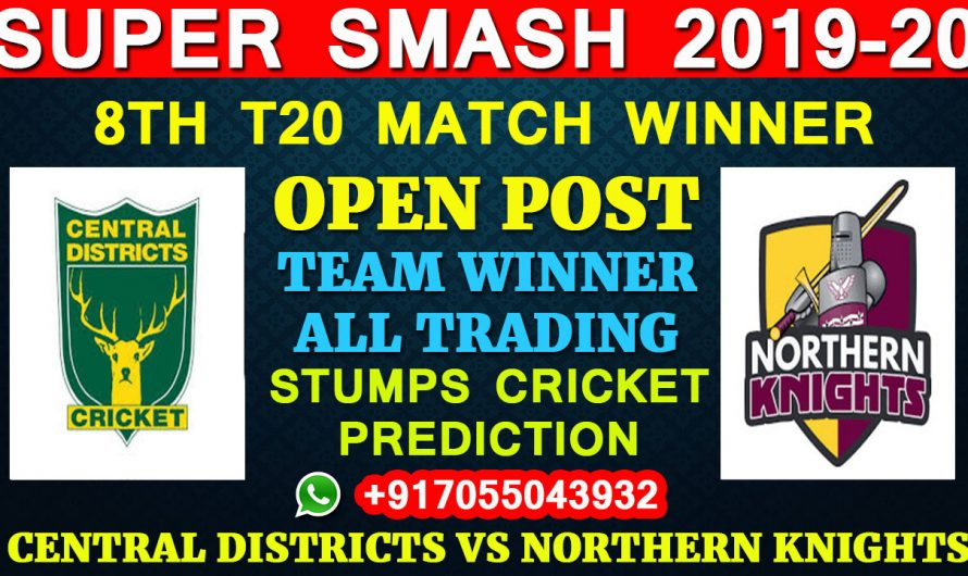 8TH T20 Match, Super Smash 2019-20: Central Districts vs Northern Knights, Full Prediction & Tips