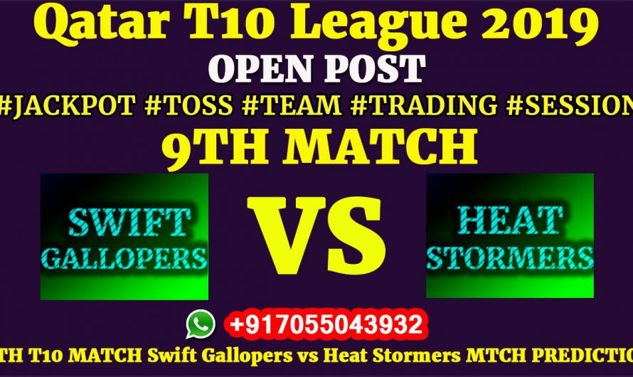 9TH Match, Qatar T10 League 2019: Swift Gallopers vs Heat Stormers, Match Prediction & Tips