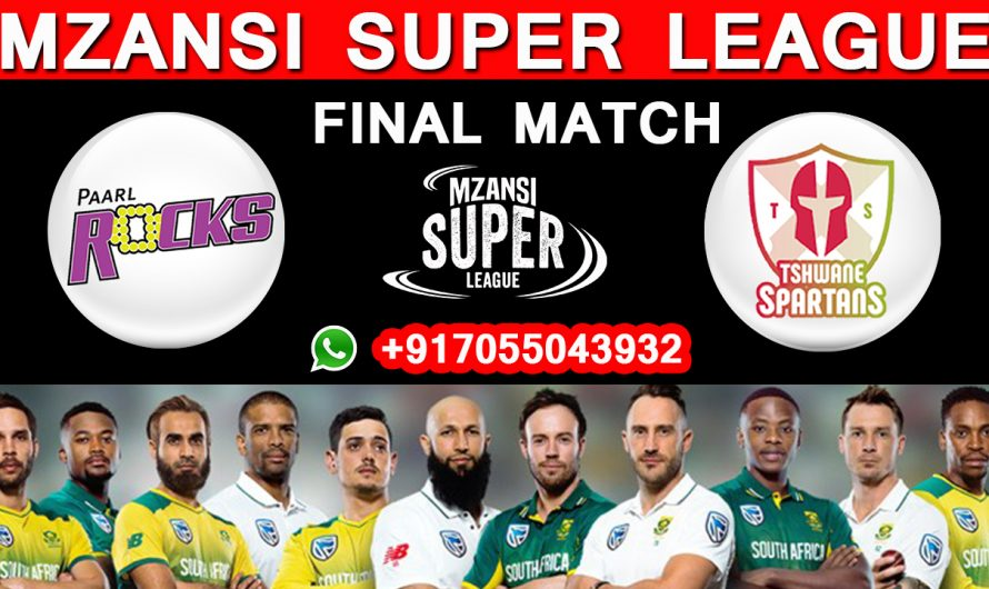 FINAL Match MSL 2019, Paarl Rocks vs Tshwane Spartans, Match Prediction & TIPS, PR VS TS