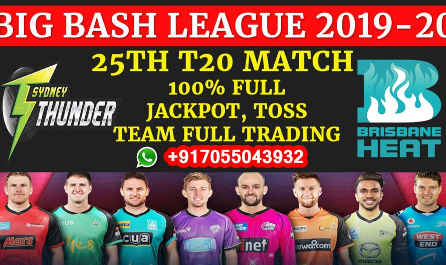 25TH T20 Match, BBL 2019-20: Sydney Thunder vs Brisbane Heat, Full Prediction & Tips