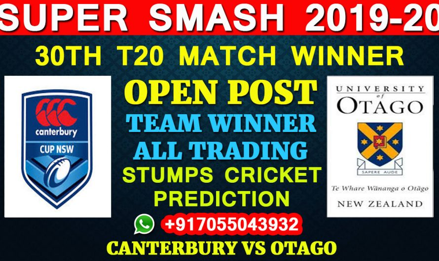 30TH T20 Match, Super Smash 2019-20: Canterbury vs Otago, Full Prediction & Tips