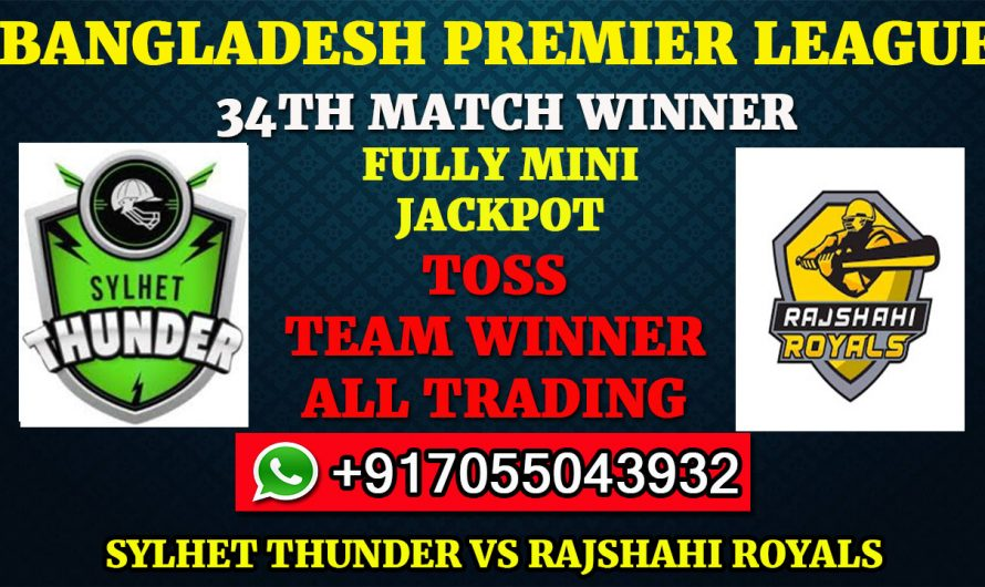 34TH T20 Match, BPL 2019-20: Sylhet Thunder vs Rajshahi Royals, Full Prediction & Tips