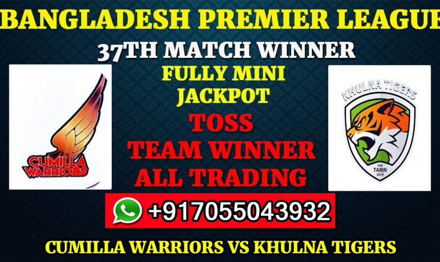 37TH T20 Match, BPL 2019-20: Cumilla Warriors vs Khulna Tigers, Full Prediction & Tips