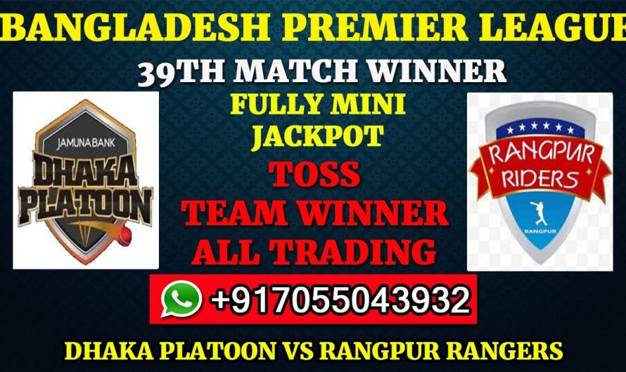 39TH T20 Match, BPL 2019-20: Dhaka Platoon vs Rangpur Rangers, Full Prediction & Tips