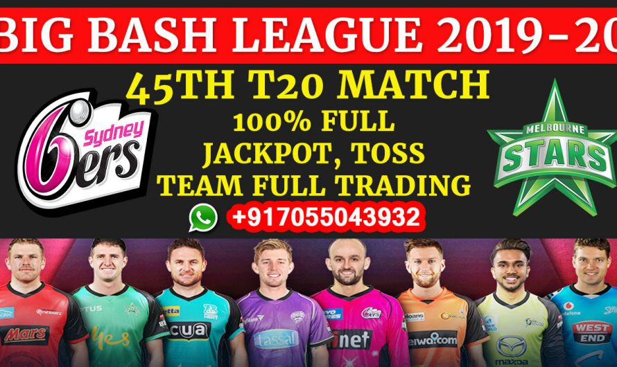 45TH T20 Match, BBL 2019-20: Sydney Sixers vs Melbourne Stars, Full Prediction & Tips