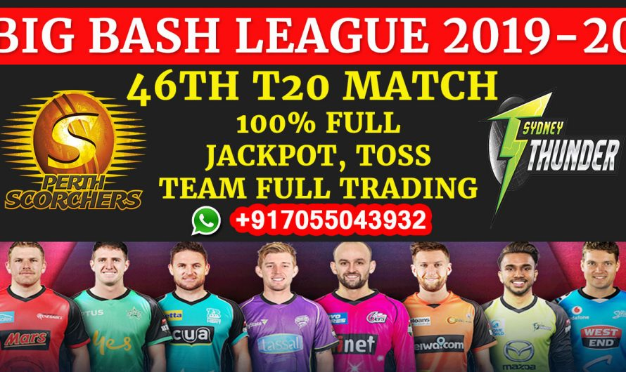 46TH T20 Match, BBL 2019-20: Perth Scorchers vs Sydney Thunder, Full Prediction & Tips