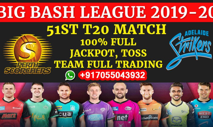51ST T20 Match, BBL 2019-20: Perth Scorchers vs Adelaide Strikers, Full Prediction & Tips