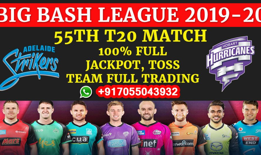 55TH T20 Match, BBL 2019-20: Adelaide Strikers vs Hobart Hurricanes, Full Prediction & Tips