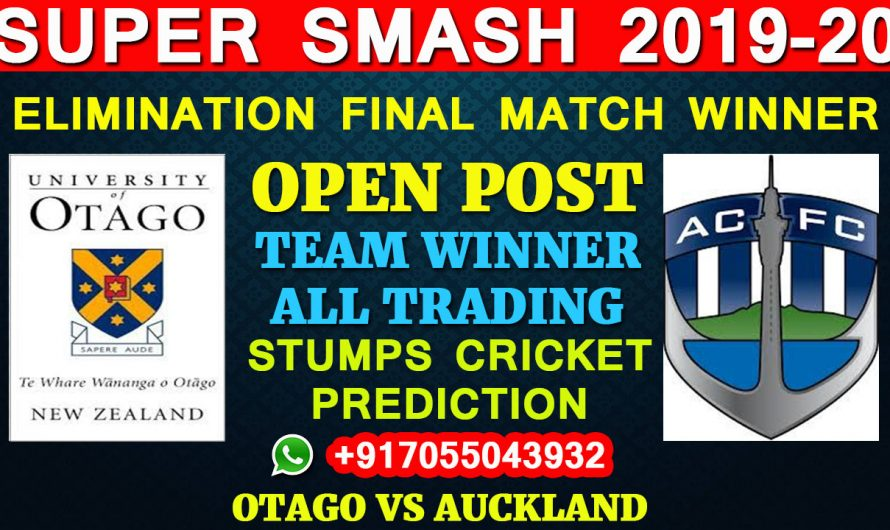 Elimination Final Match, Super Smash 2019-20: Otago vs Auckland, Full Prediction & Tips