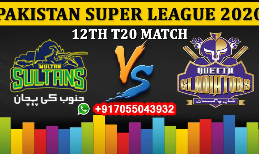 12TH T20 Match, PSL 2020: Multan Sultans vs Quetta Gladiators, Full Prediction & Tips
