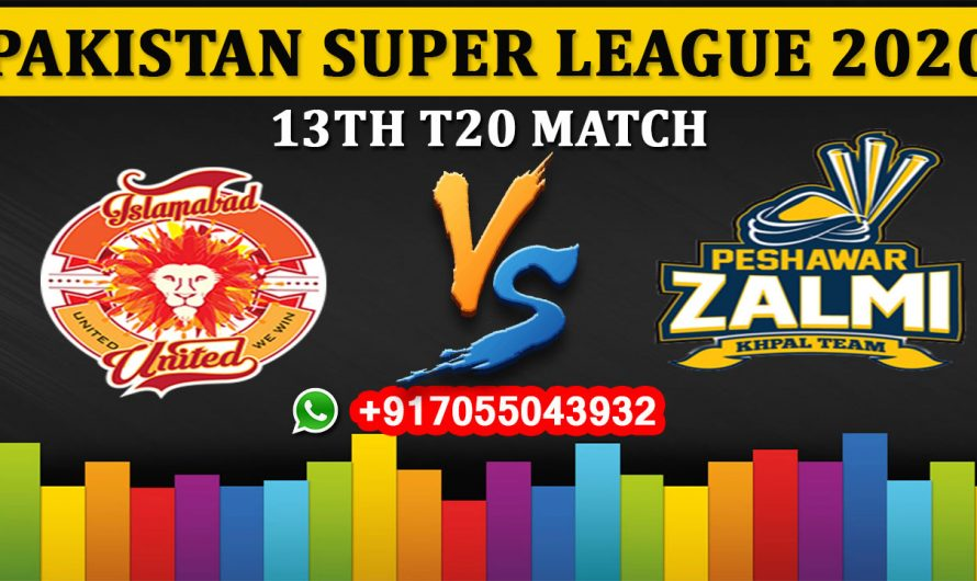 13TH T20 Match, PSL 2020: Islamabad United vs Peshawar Zalmi, Full Prediction & Tips