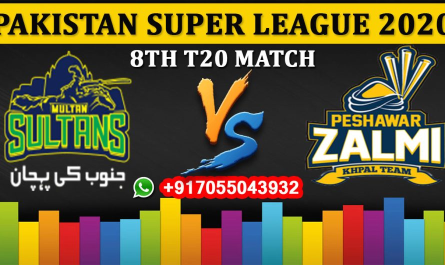 8TH T20 Match, PSL 2020: Multan Sultans vs Peshawar Zalmi, Full Prediction & Tips