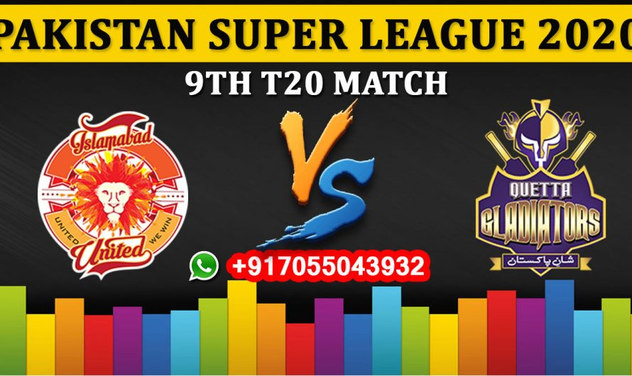 9TH T20 Match, PSL 2020: Islamabad United vs Quetta Gladiators, Full Prediction & Tips