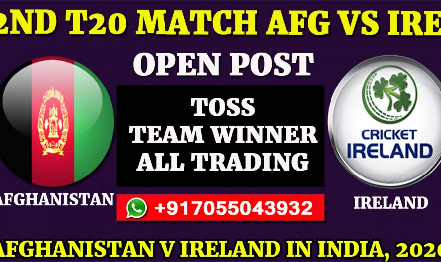 2nd T20 Match, Afghanistan v Ireland in India 2020: Afghanistan vs Ireland, Full Prediction & Tips,AFG VS IRE