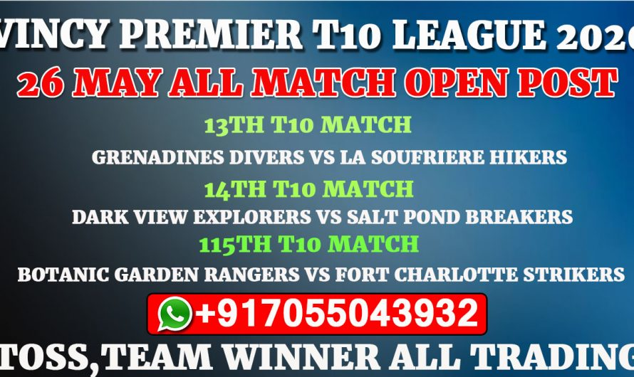 Vincy Premier T10 League 2020: 26th May All Match, Full Prediction & Tips