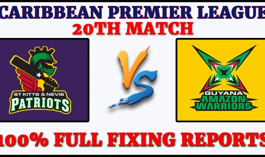 20TH Match CPL 2020, St Kitts and Nevis Patriots vs Guyana Amazon Warriors, SNP VS GAW, Match Prediction