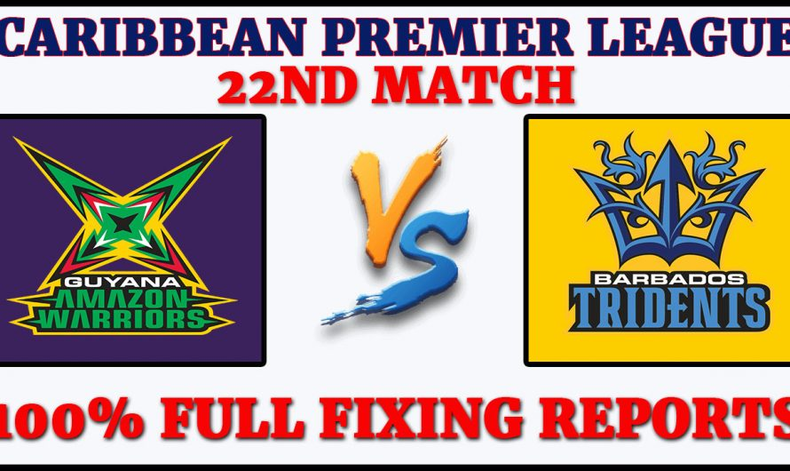 22nd Match CPL 2020, Guyana Amazon Warriors vs Barbados Tridents, GAW VS BT, Match Prediction