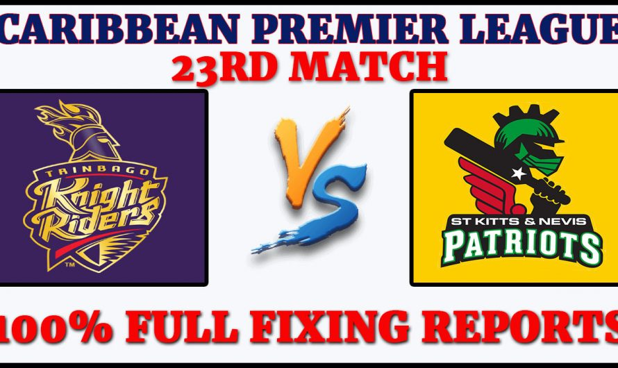 23RD Match CPL 2020, Trinbago Knight Riders vs St Kitts and Nevis Patriots, TKR VS SNP, Match Prediction