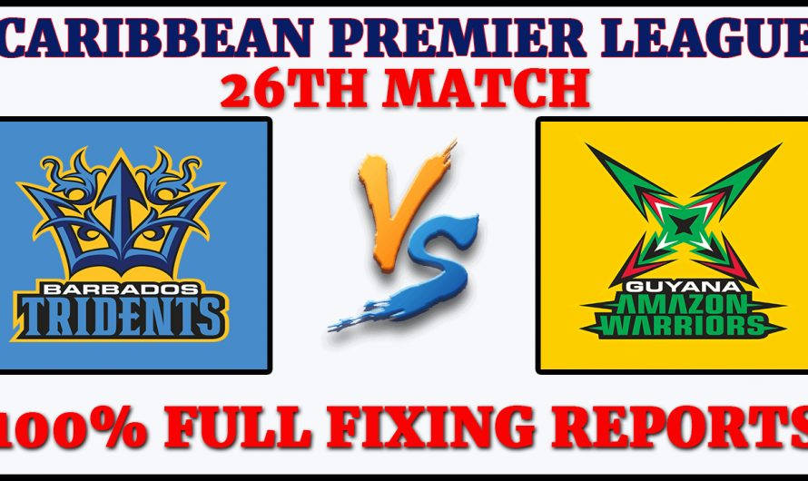 26TH Match CPL 2020, Barbados Tridents vs Guyana Amazon Warriors, BT VS GAW, Match Prediction