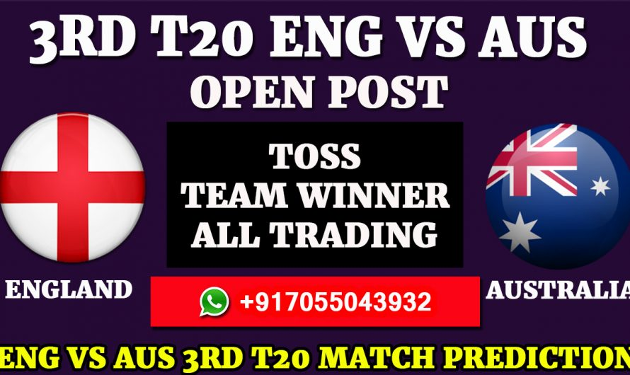 3RD T20 Match, Australia tour of England 2020, England vs Australia, ENG VS AUS, Match Prediction